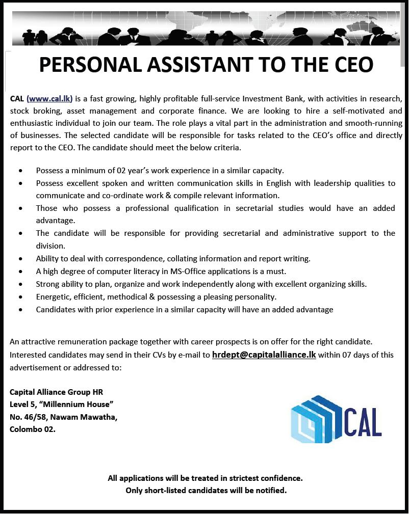 personal assistant to the ceo job vacancy in sri lanka personal assistant at least 2 years of experience needs to be energetic excellent organizational skills