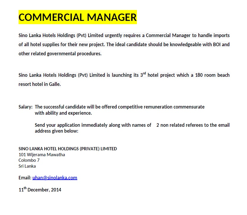 Sino Lanka Hotels Holdings (Pvt) Limited Urgently Requires A Commercial  Manager To Handle Imports Of All Hotel Supplies For Their New Project.