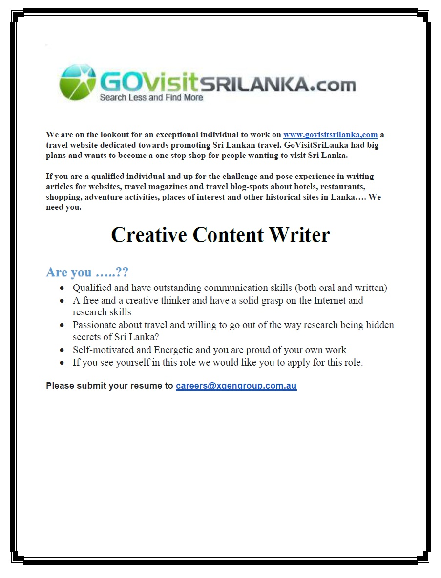 creative content writer job vacancy in sri lanka creative content writer qualified and have outstanding communication skills both oral and written experience in writing articles for websites