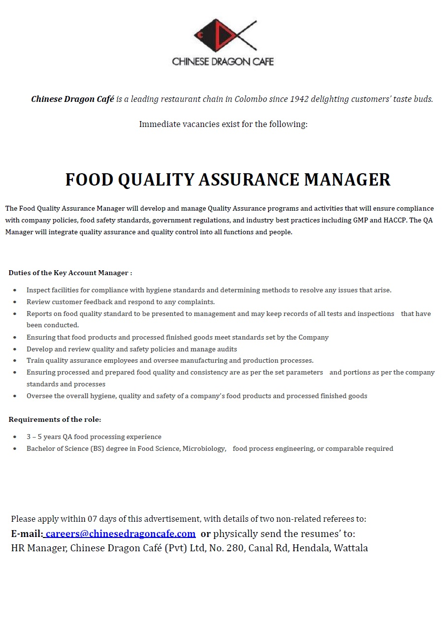 Chinese Dragon Cafe Needs Food Quality Assurance Manager Immediately.  Candidates Must Qualified With The Following Qualifications.