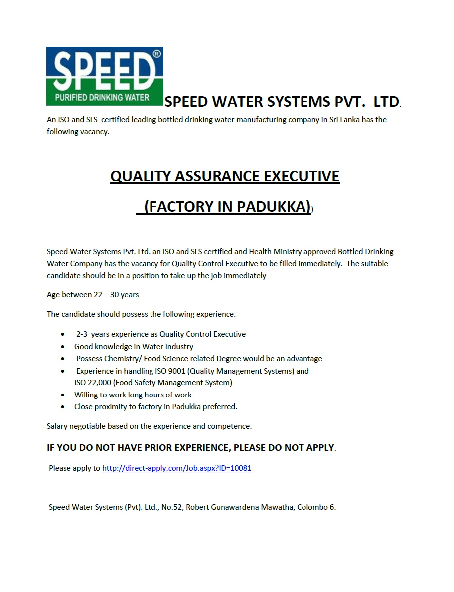 quality assurance executive job vacancy in sri lanka quality assurance executive 2 3 years experience as quality control executive needed should have good knowledge of water industry