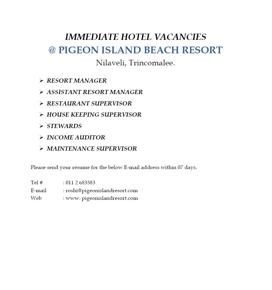 resort managers assistant resort managers restaurant supervisor there are immediate hotel vacancies including resort managers assistant resort managers restaurant supervisor housekeeping supervisor stewards