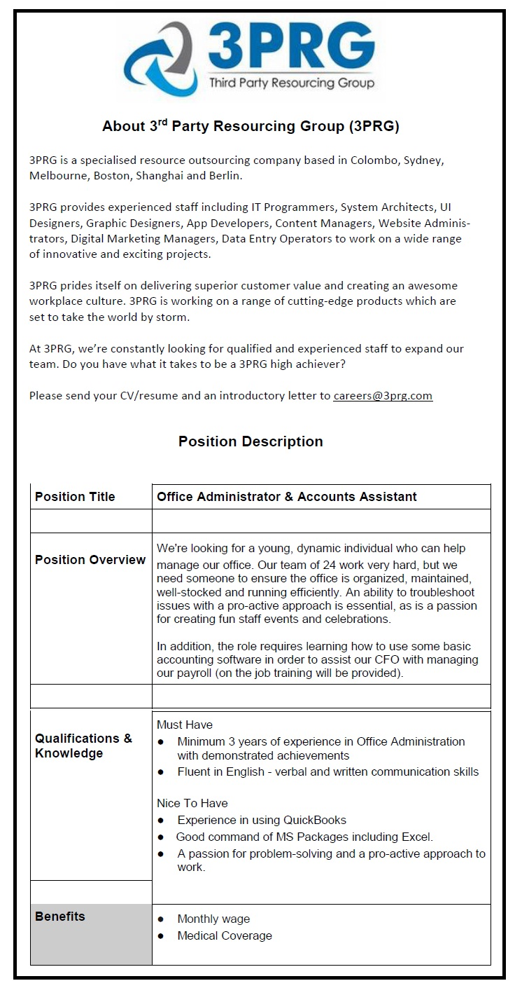 office administrator accounts assistant job vacancy in sri lanka qualifications knowledge must have minimum 3 years of experience in office administration demonstrated achievements fluent in english verbal