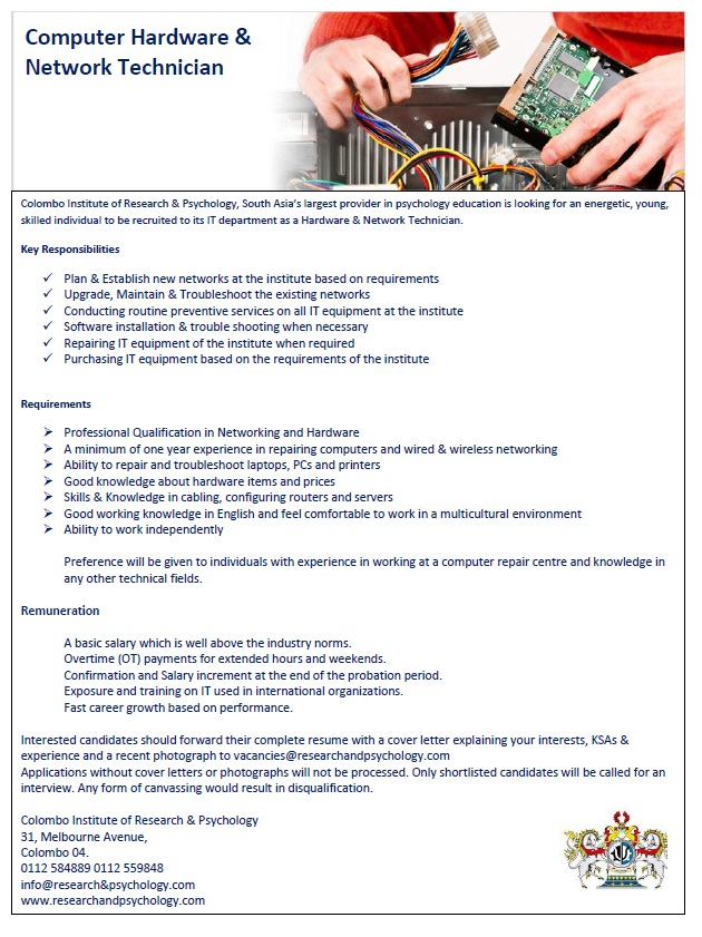 professional qualification in networking and hardware a minimum of one year experience in repairing computers and wired wireless networking ability to
