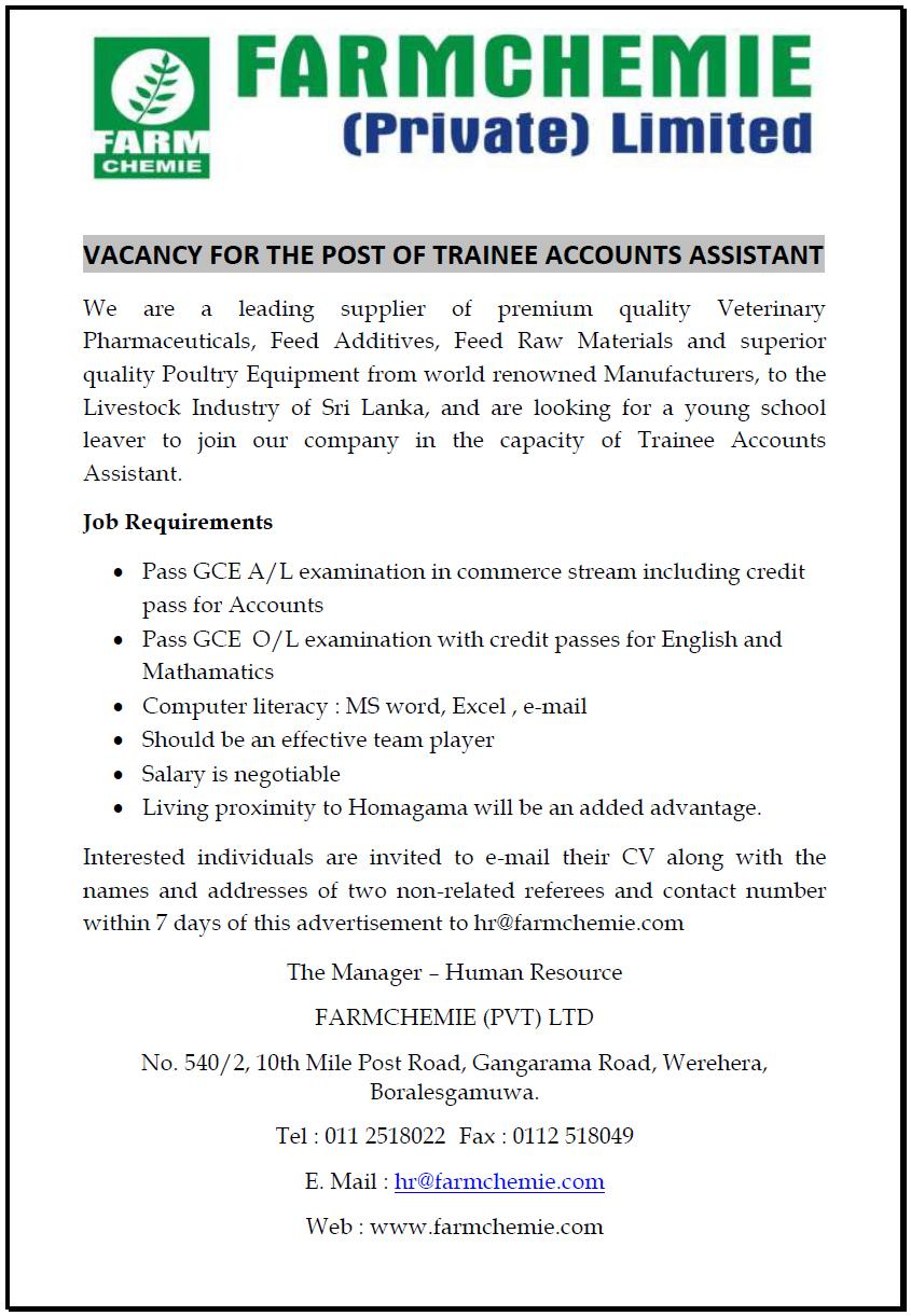 trainee accounts assistant job vacancy in sri lanka job requirements pass gce a l examination in commerce stream including credit pass for accounts pass gce o l examination credit passes for english