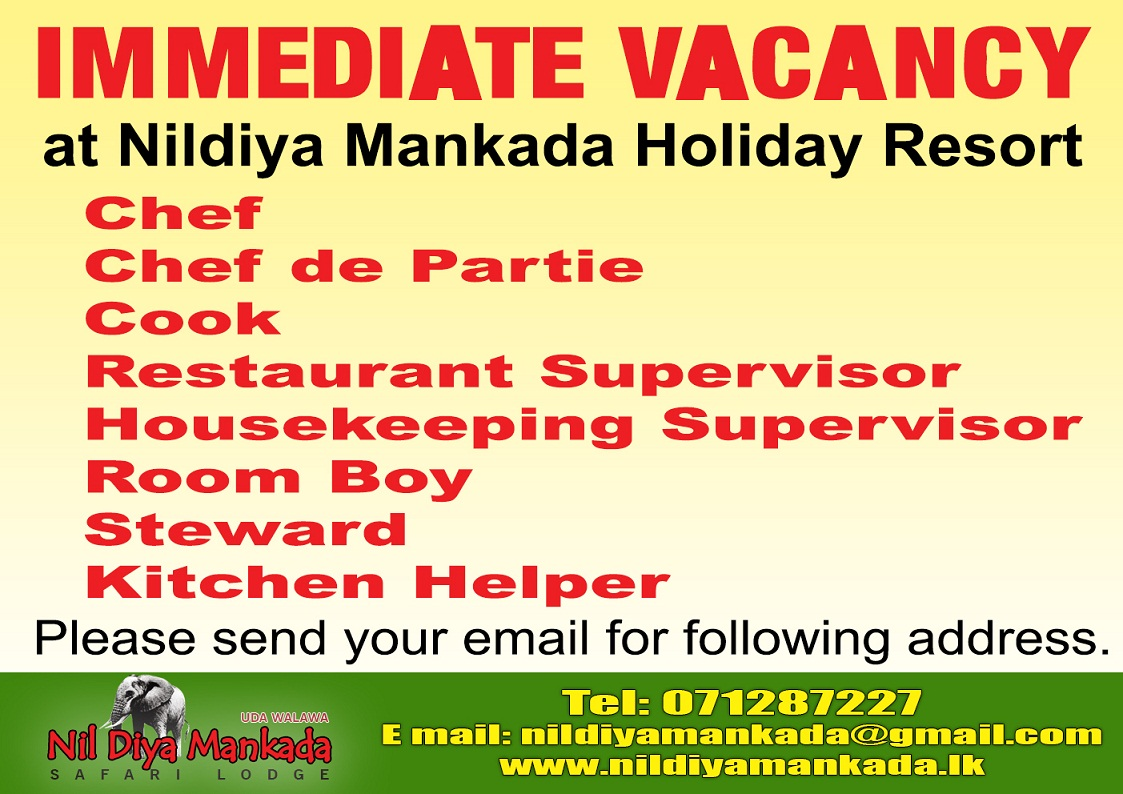 hotel vacancies job vacancy in sri lanka nildiya mankada holiday resorts has an immediate vacancy for the positions of chef chef de partie cook restaurant supervisor housekeeping supervisor