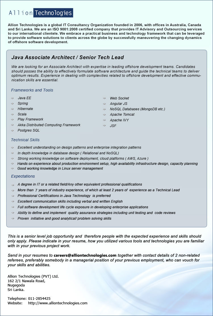 java associate architect senior tech lead job vacancy in sri lanka we are looking for an associate architect expertise in leading offshore development teams candidates should posses the ability to effectively