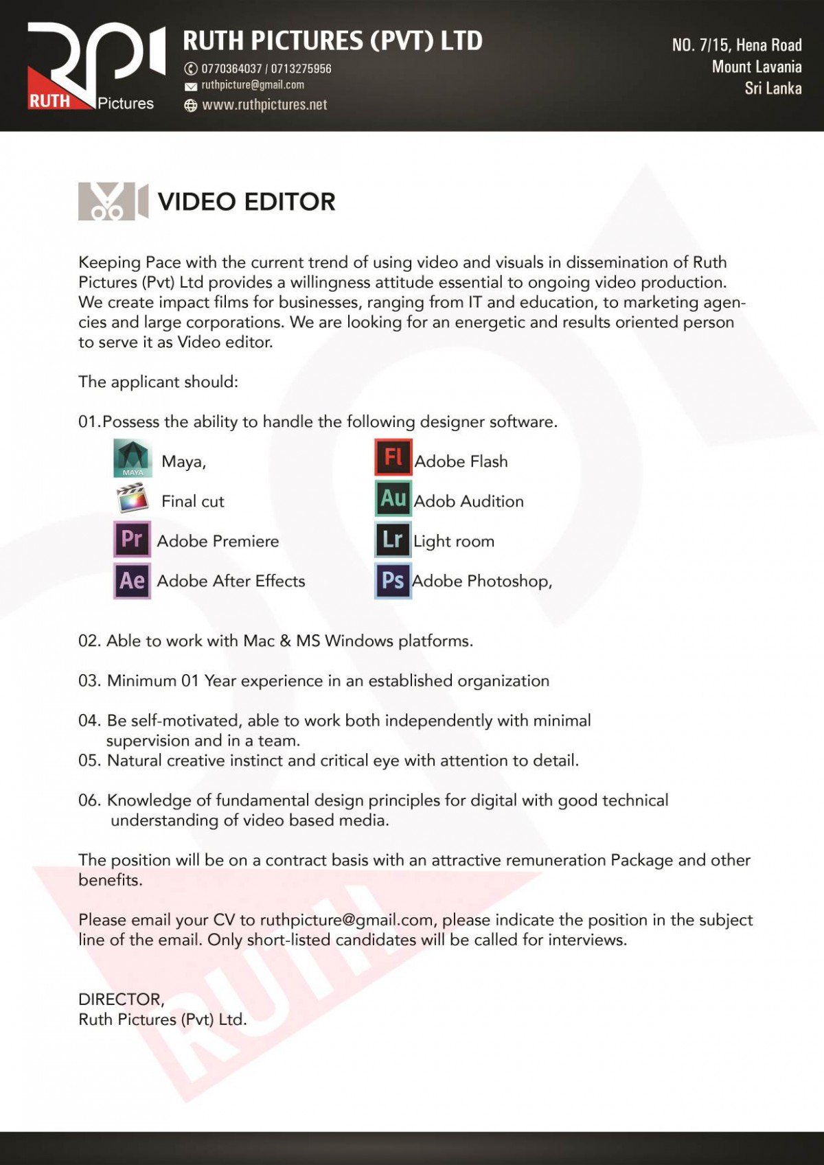 video editor job vacancy in sri lanka adobe after effects 1 adobe photoshop 02 able to work mac ms windows platforms 03 minimum 01 year experience in an established organization 04