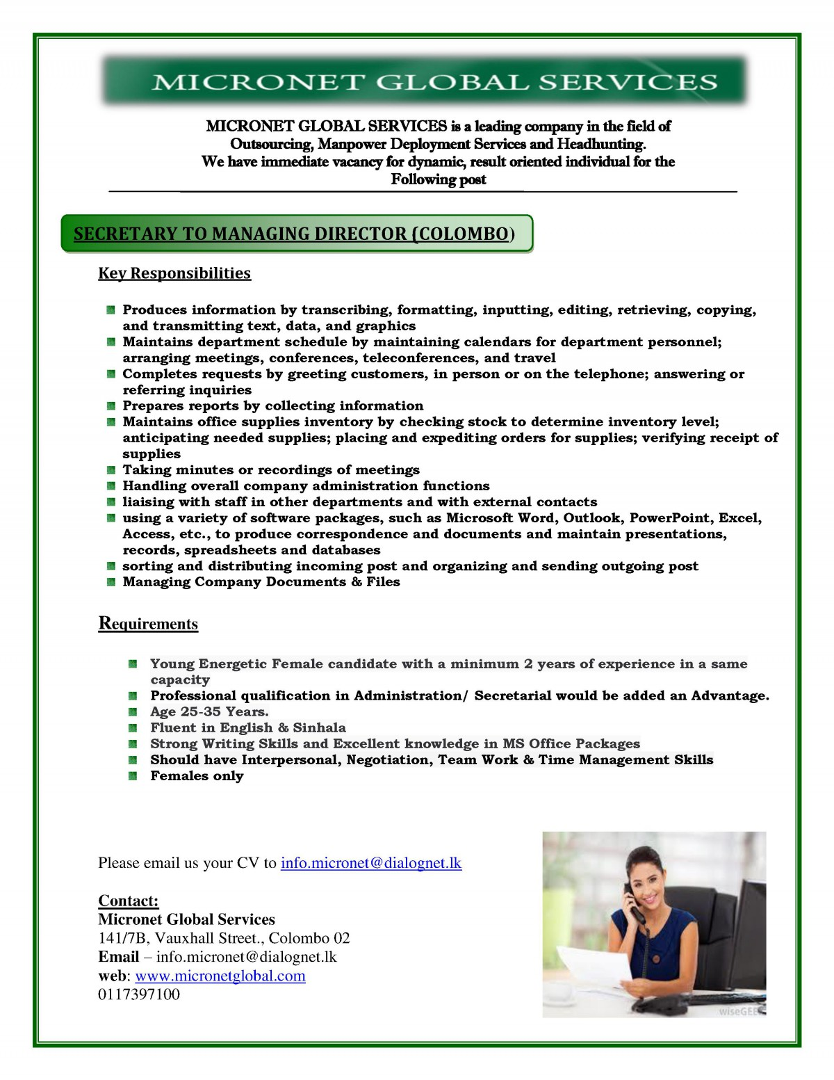 secretary colombo female job vacancy in sri lanka young energetic female candidate a minimum 2 years of experience in a same capacity 9632 professional qualification in administration secretarial would