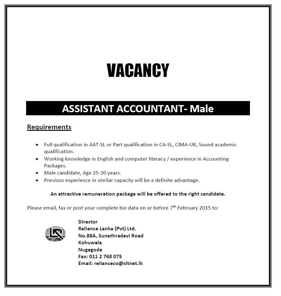 assistant accountant male job vacancy in sri lanka full qualification in aat sl or part qualification in ca sl cima uk sound academic qualification working knowledge in english and computer literacy