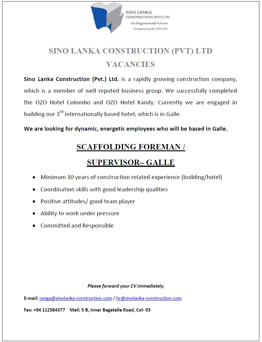 scaffolding foreman supervisor galle job vacancy in sri lanka minimum 10 years of construction related experience building hotel coordination skills good leadership qualities positive attitudes good team