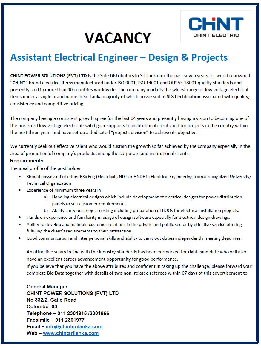 assistant electrical engineer design projects job vacancy in should possessed of either bsc eng electrical ndt or hnde in electrical engineering from a recognized university experience of minimum three years in
