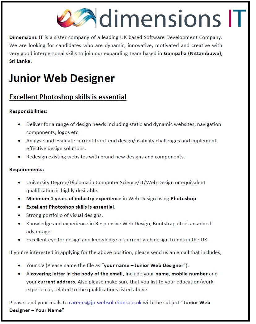 university degree diploma in computer science it web design or equivalent qualification is highly desirable minimum 1 years of industry experience in web