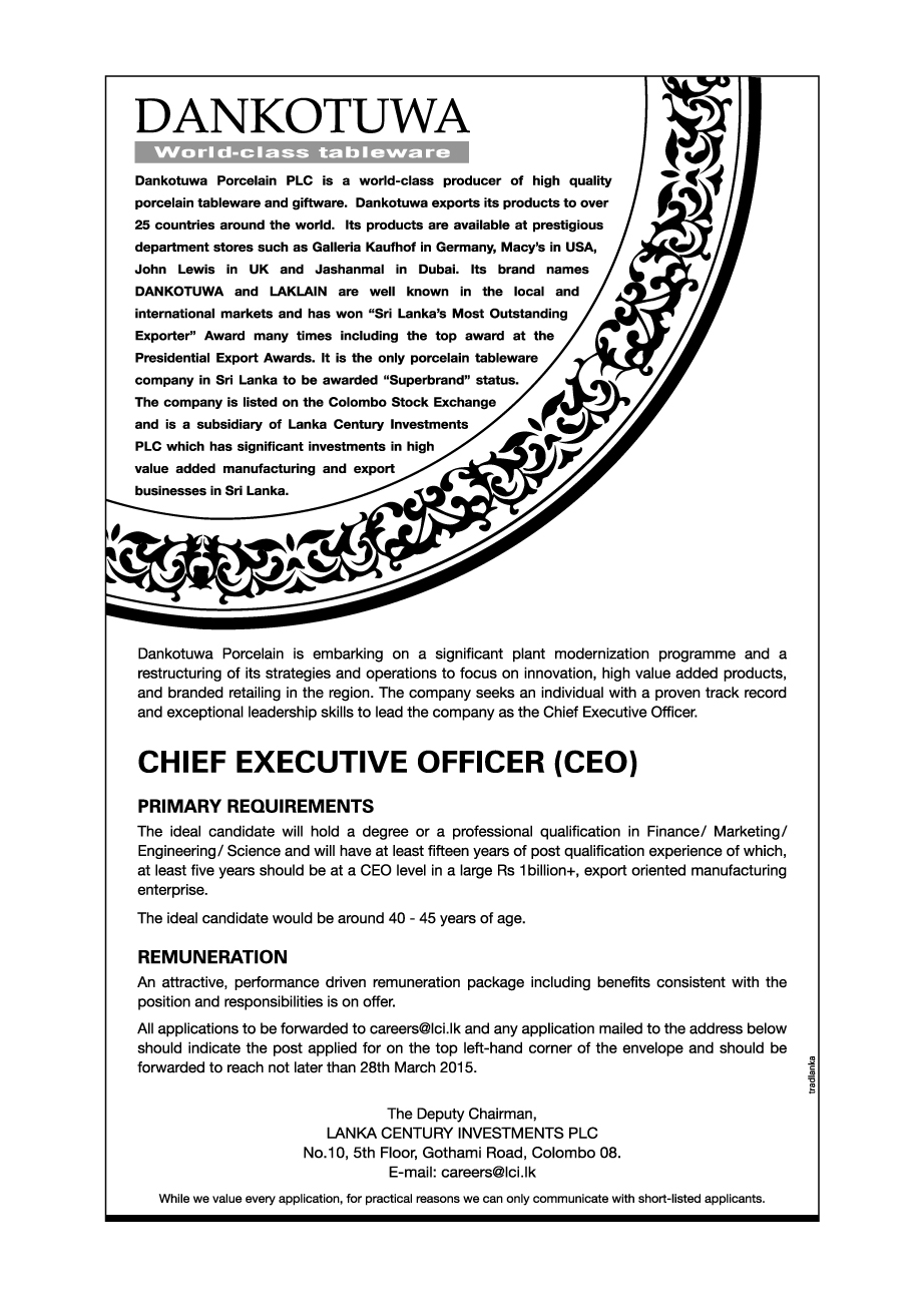 chief executive officer ceo job vacancy in sri lanka the ideal candidate will hold a degree or a professional qualification in finance marketing engineering science and will have at least fifteen years of