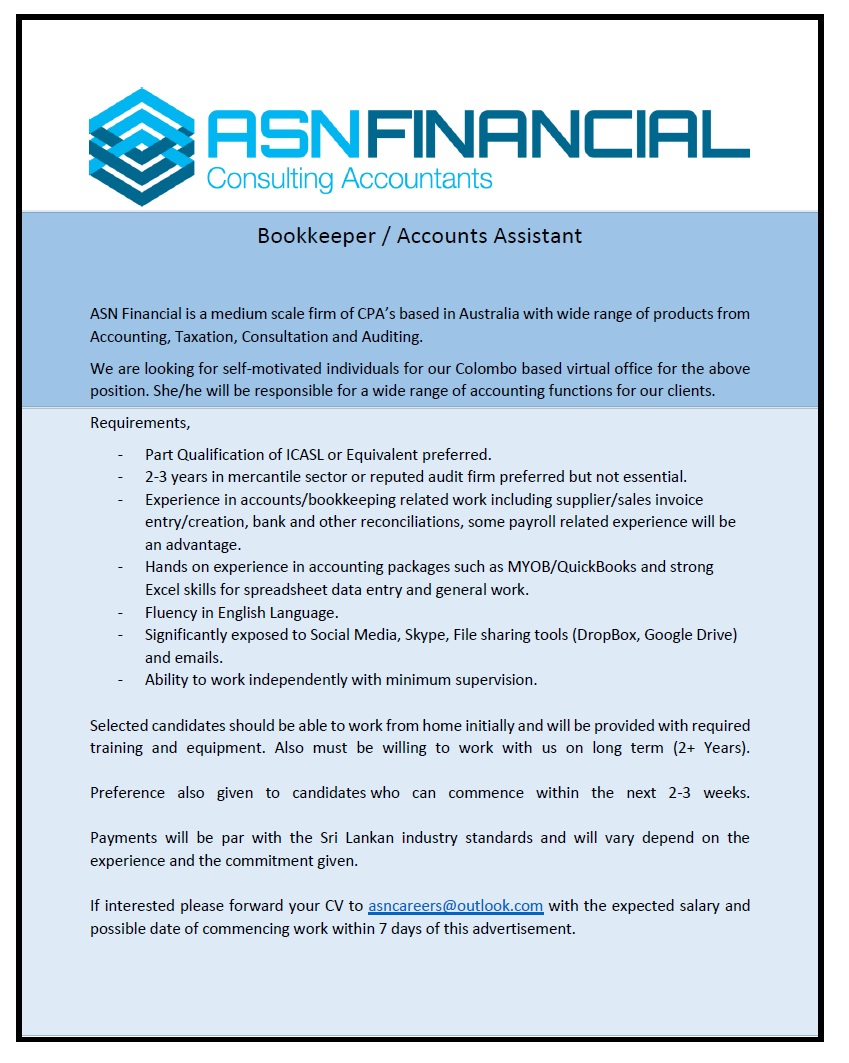 bookkeeper accounts assistant job vacancy in sri lanka 2 3 years in mercantile sector or reputed audit firm preferred but not essential experience in accounts bookkeeping related work including supplier s
