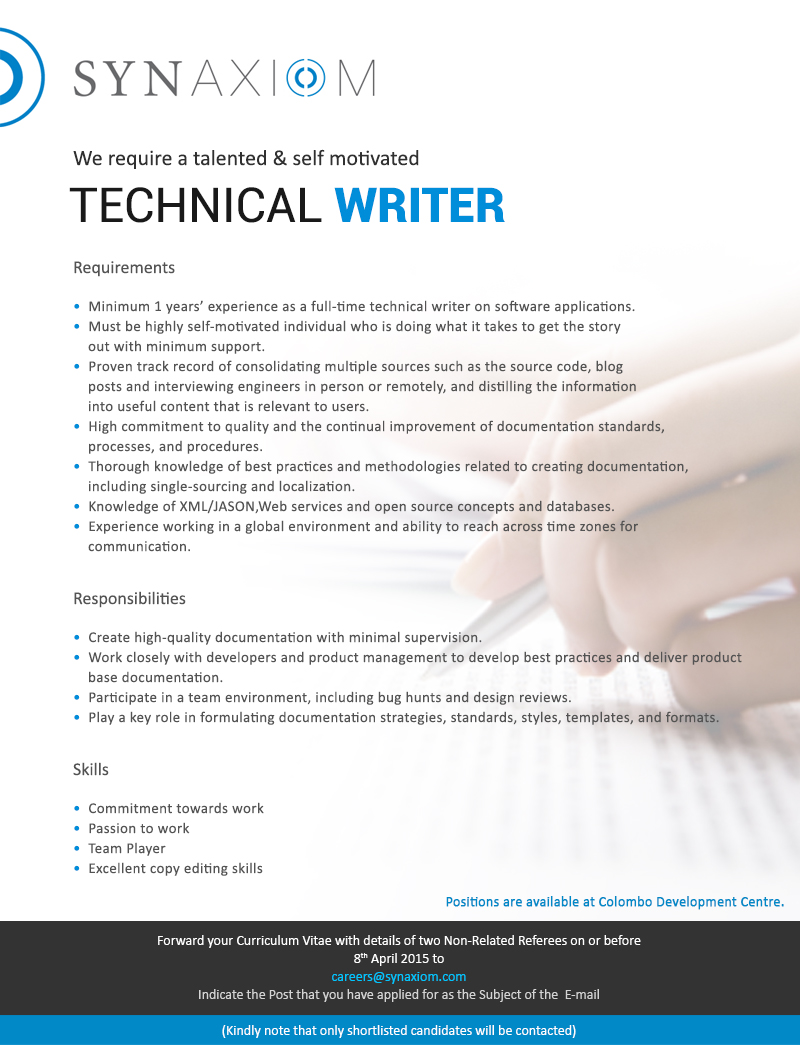 technical writer job vacancy in sri lanka minimum 1 years experience as a full time technical writer on software applications must be highly self motivated individual who is doing what it takes