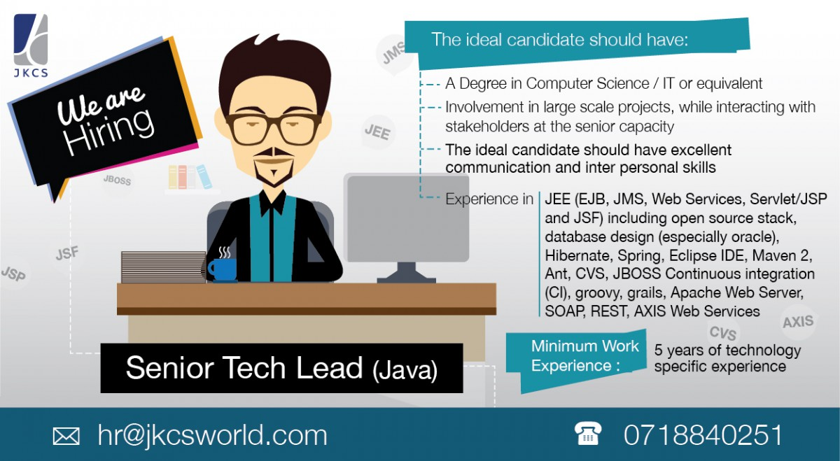 senior tech lead java job vacancy in sri lanka a degree in computer science it or equivalent involvement in large scale projects while interacting stakeholders at the senior capacity