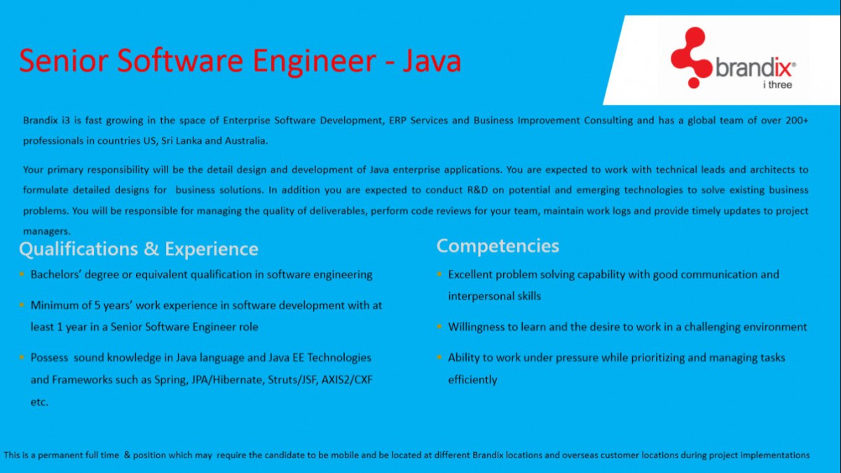 minimum of 5 years work experience in software development with at least 1 year in a senior software engineer role possess sound knowledge in - Responsibilities Of A Software Engineer