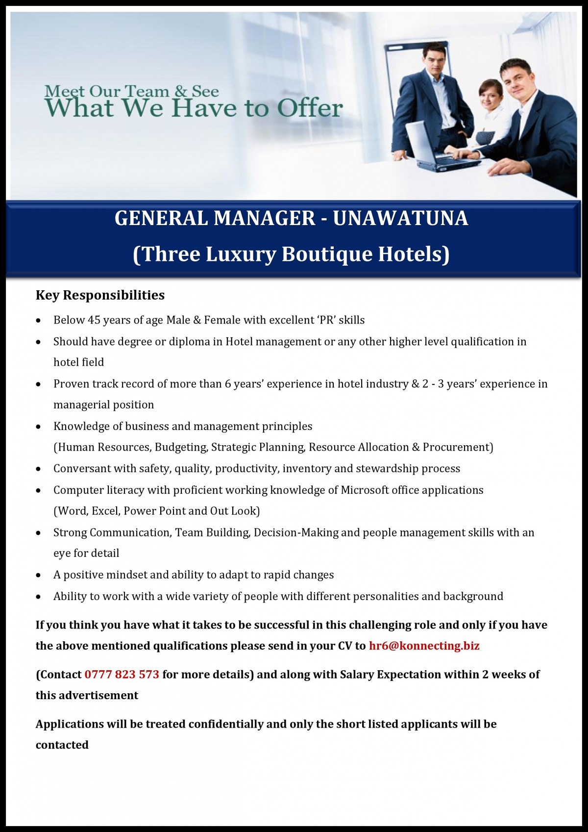 Key Requirements Below 45 Years Of Age Male Female With Excellent Pr Skills Should Have Degree Or Diploma In Hotel Management Any Other Higher