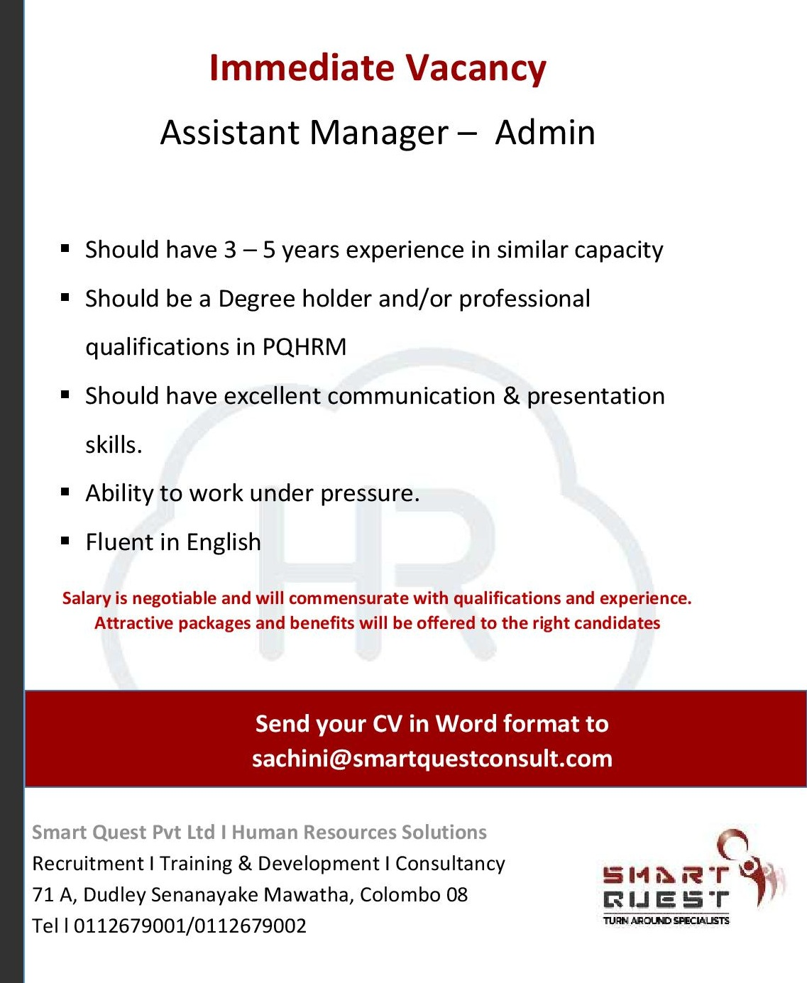 assistant manager admin female job vacancy in sri lanka should be a degree holder and or professional qualifications in pqhrm should have excellent communication presentation skills