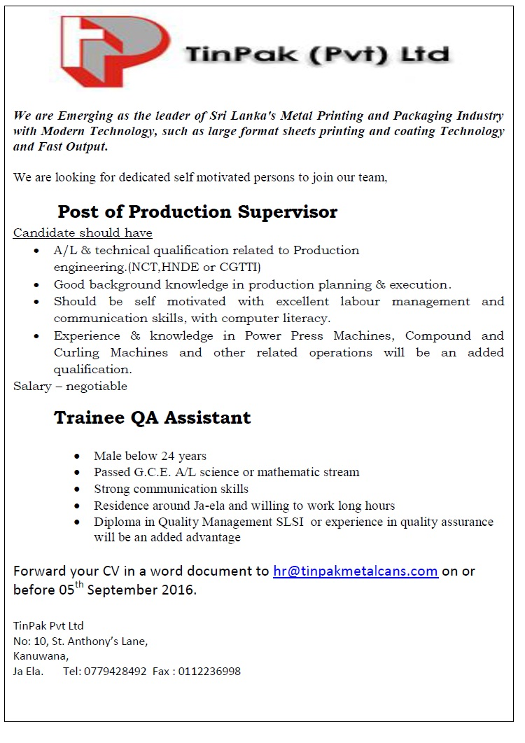 production supervisor trainee qa assistant job vacancy in sri lanka post of production supervisor a l technical qualification related to production engineering nct hnde or cgtti good background knowledge in production