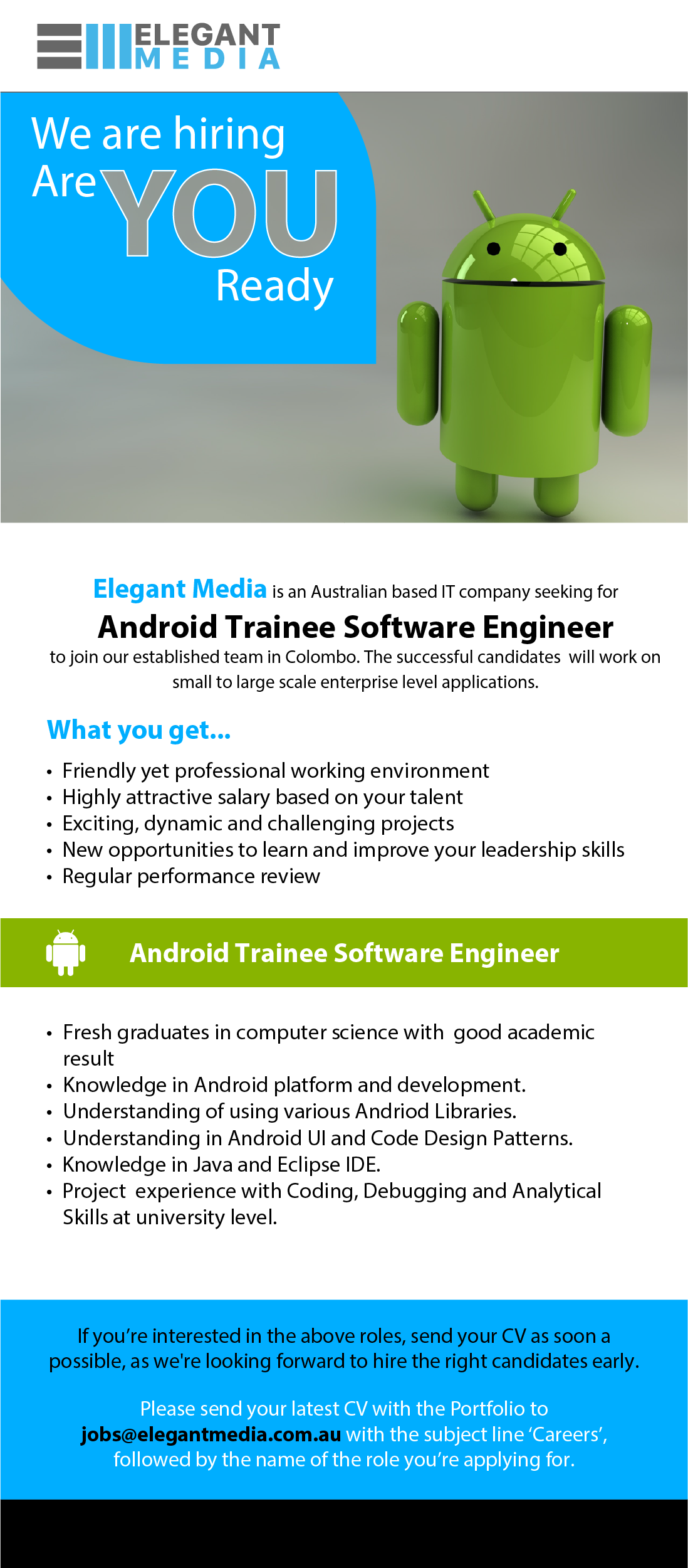 android trainee software engineer job vacancy in sri lanka excellent knowledge in android platform and it s fragmentation good knowledge and previous experience using various android libraries