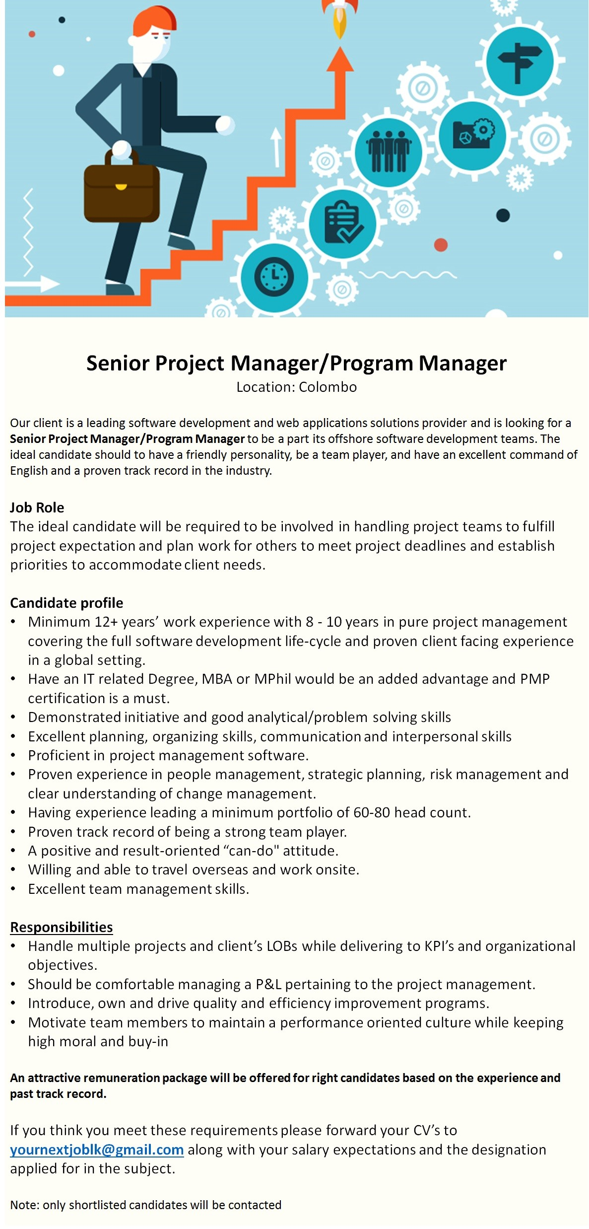 senior project manager program manager job vacancy in sri lanka candidate profile minimum 12 years work experience 8 10 years in pure project management covering the full software development life cycle and
