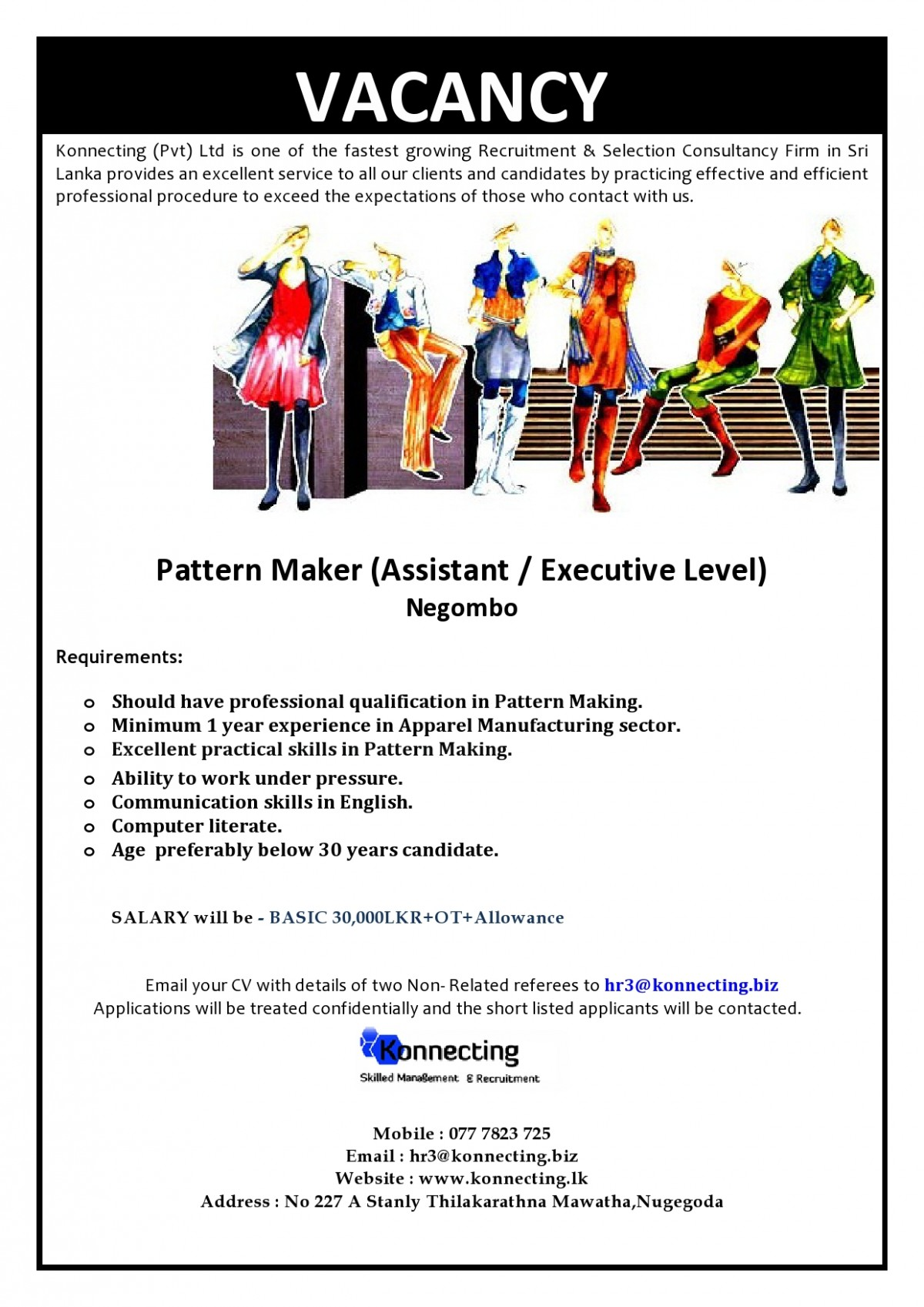 pattern maker assistant executive level apperal job vacancy in minimum 1 year experience in apparel manufacturing sector excellent practical skills in pattern making ability to work under pressure