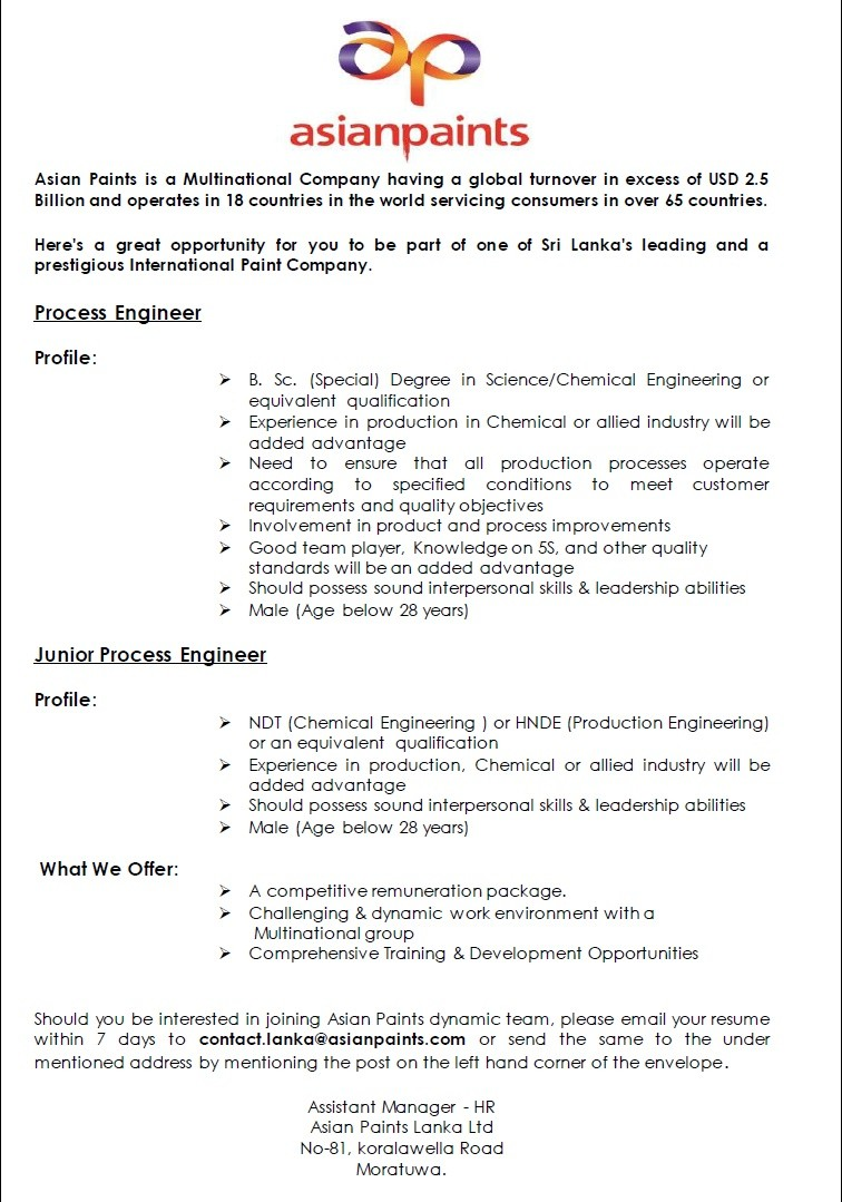 Process Engineer   B. Sc. Special) Degree In Science/Chemical Engineering  Or Equivalent Qualification. Experience In Production In Chemical Or Allied  ...