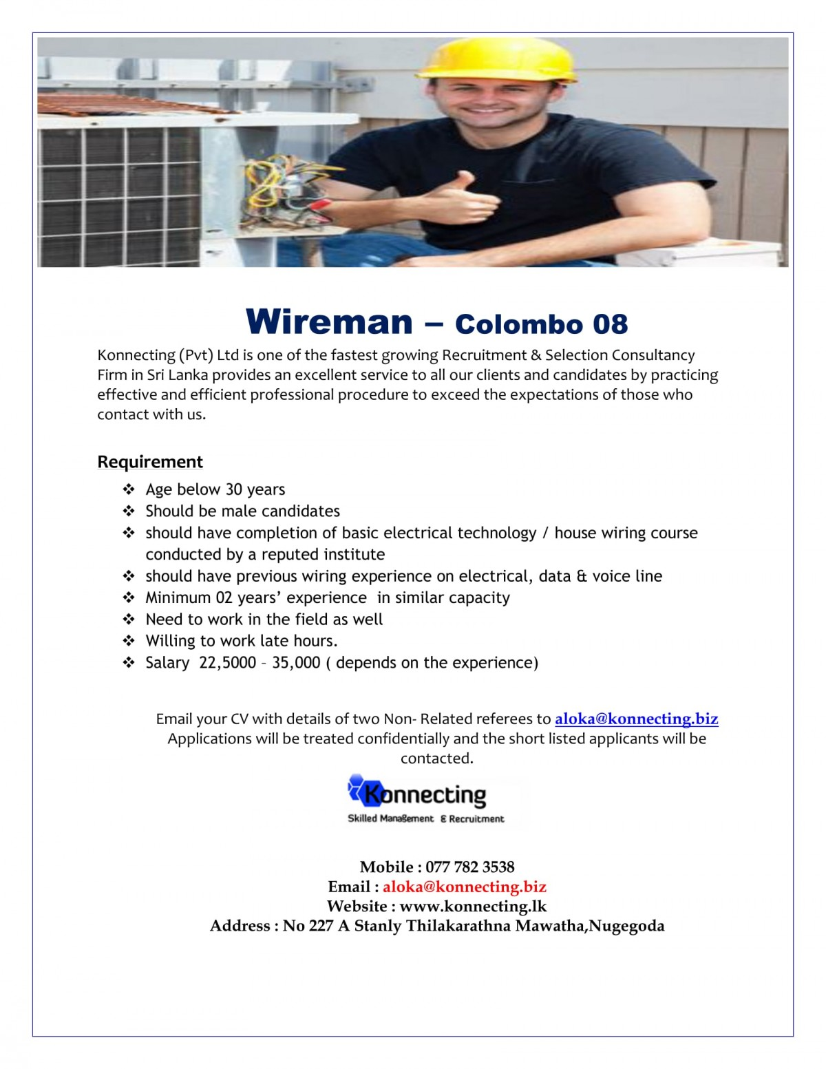 Wireman Job Vacancy In Sri Lanka House Wiring Procedures Should Have Completion Of Basic Electrical Technology Course Conducted By A Reputed Institute Previous Experience On