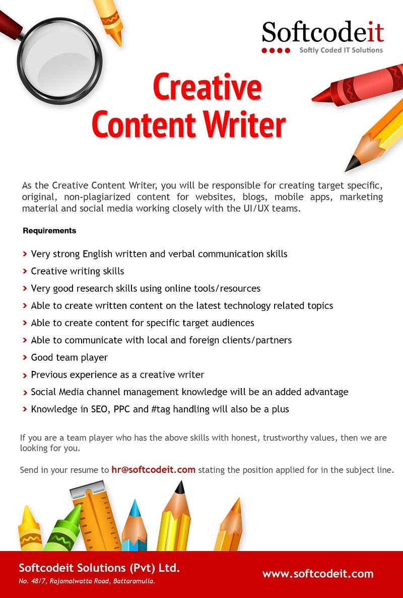 creative content writer job vacancy in sri lanka creative writing skills very good research skills using online tools resources able to create written content on the latest technology related topics