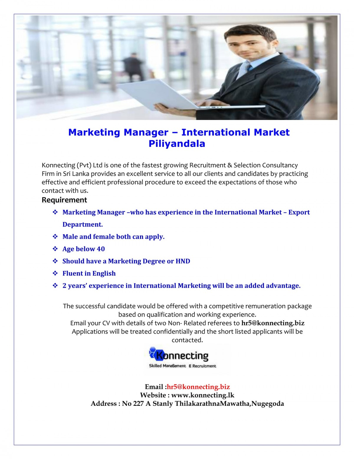 requirements marketing manager who has experience in the international market export department male and female both can apply age below 40 - International Marketing Manager